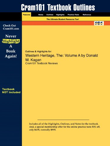 Outlines & Highlights for Western Heritage, The: Volume A by Donald M. Kagan