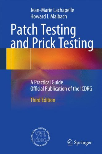 Patch Testing and Prick Testing: A Practical Guide Official Publication of the...