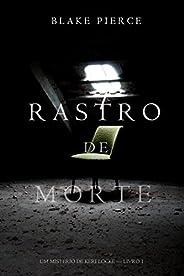 Rastro de Morte (Um Mistério de Keri Locke--Livro 1)