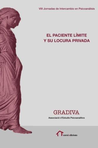 El paciente límite y su locura privada (Spanish Edition) pdf