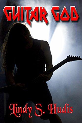 Guitar God by Lindy S. Hudis