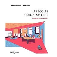 Les écoles qu'il nous faut (French Edition)