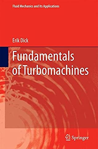 Fundamentals of Turbomachines (Fluid Mechanics and Its Applications) (Compressor Aerodynamics)
