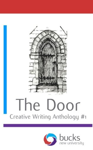 The Door (Creative Writing Anthology) (Volume 1)