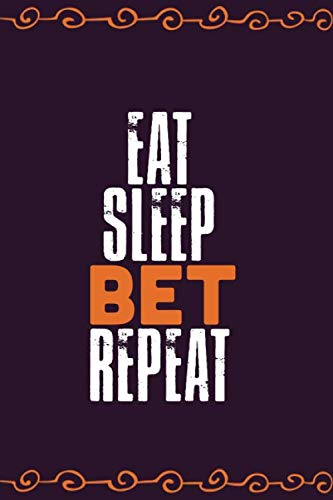 Eat Sleep Bet Repeat: Blank Dotgrid notebook journal for betting record, Sports betting notebook journal to write in, tennis betting notebook, betting ... Track and Boost your Matched Betting Profits