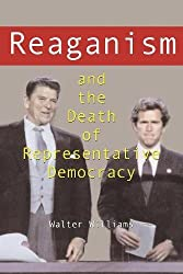 Reaganism and the Death of Representative Democracy