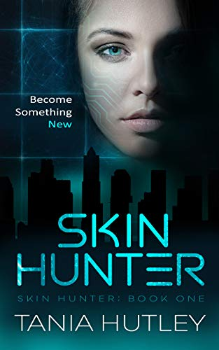 Skin Hunter (Skin Hunter Series Book 1)