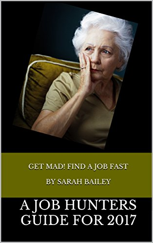 Get Mad! Find A Job Fast