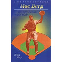 Moe Berg: The Spy Behind Home Plate