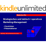 Marketingwettbewerbsanalyse Checklisten und Präsentationshilfen (Strategisches, taktisches und operatives Marketing Management 1)
