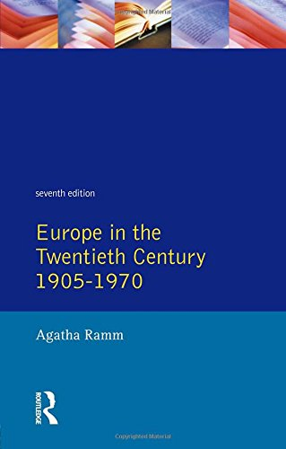 Grant and Temperley's Europe in the Twentieth Century 1905-1970 (Grant & Temperley's Europe in the Nineteenth &