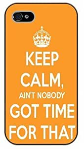 For Ipod Touch 5 Case Cover Keep Calm ain't nobody got time for that - black plastic case / Keep Calm, Motivation and Inspiration