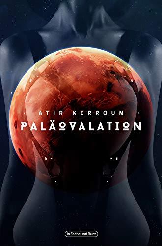Paläovalation: Military-Science-Fiction-Roman (German Edition)