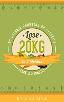 How to Lose 20kg in 4 months: No calorie counting or