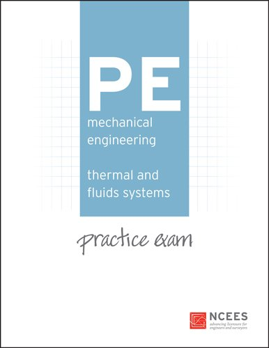 PE Mechanical Engineering: Thermal and Fluids Practice Exam