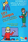 img - for 101 Juegos Para Educadores y Padres Docentes/ 101 Games for Educators, Parents and Teachers (Juegos Y Dinamicas / Games and Dynamics) (Spanish Edition) book / textbook / text book