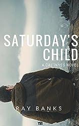 Saturday's Child (Cal Innes Book 1)