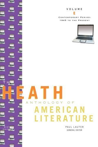 By Paul Lauter, Richard Yarborough, John Alberti, Mary Pat Brady, Jackson Bryer: The Heath Anthology of American Literature: Contemporary Period (1945 To The Present), Volume E Sixth (6th) Edition pdf epub