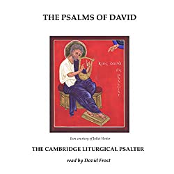 The Psalms of David: The Cambridge Liturgical Psalter