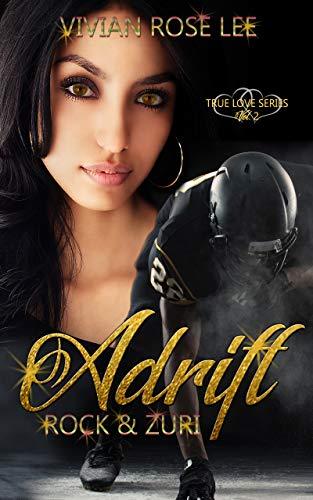 - Adrift: Rock and Zuri (True Love Series Book 2)