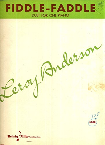 Fiddle Faddle Leroy Anderson (Fiddle-Faddle: Piano Duet (One Piano - Four Hands))