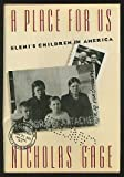 A Place for Us : Eleni's Family in America, Gage, Nicholas, 0395455170