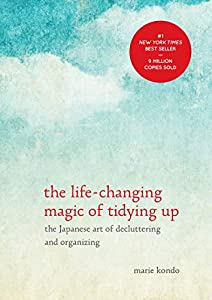 Hardcover The Life-Changing Magic of Tidying Up : The Japanese Art of Decluttering and Organizing Book