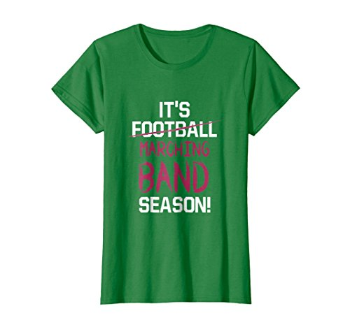 Womens It Is Marching Band Season Graphic Funny T-shirt Small Kelly Green - Marching Band Green T-shirt