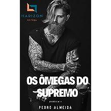 Os Ômegas Do Supremo: Livro I & II (Portuguese Edition)