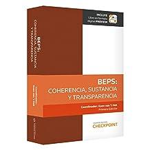 BEPS: Coherencia, sustancia y transparencia