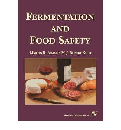 [(Fermentation and Food Safety )] [Author: Martin Adams] [Feb-2001] pdf epub