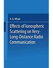 Effects of Ionospheric Scattering on Very-Long-Distance Radio Communication
