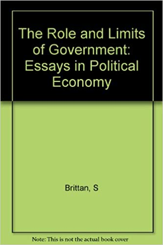 the role and limits of government essays in political economy  the role and limits of government essays in political economy samuel brittan com books