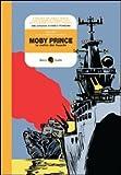 Moby Prince. La notte dei fuochi