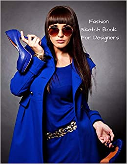 Buy Fashion Sketch Book For Designers Drawing Female Design Wear Portfolio Book Online At Low Prices In India Fashion Sketch Book For Designers Drawing Female Design Wear Portfolio Reviews Ratings