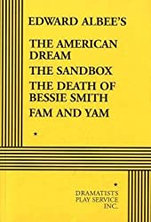 The American Dream, The Sandbox, The Death of Bessie Smith, Fam and Yam - Acting Edition