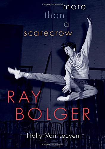 Image of Ray Bolger: More than a Scarecrow