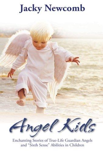 "Download Angel Kids: Enchanting Stories of True-Life Guardian Angels and ""Sixth Sense"" Abilties in Children PDF"