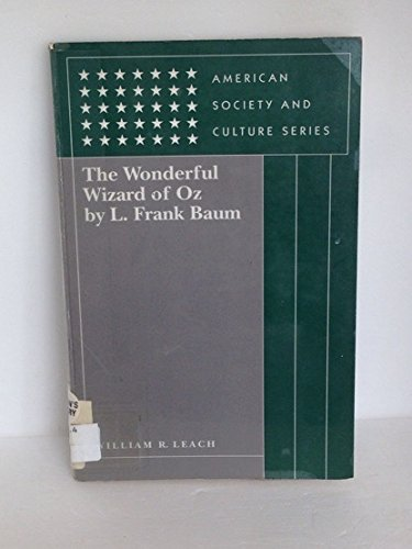 The Wonderful Wizard of Oz (American Society and Culture Series)