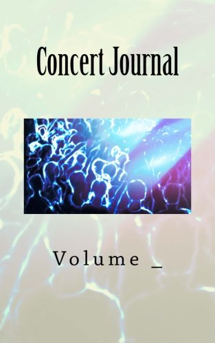 Concert Journal: Rock Concert Cover (S M Journals)