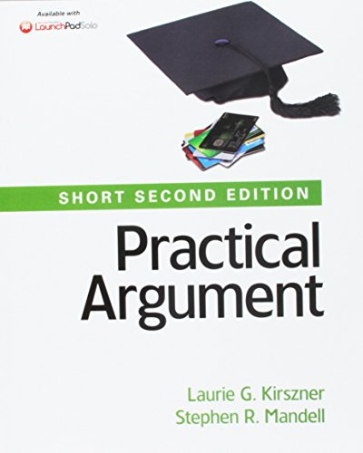 Practical Argument: Short Edition 2E & Writer's Help 2.0, Lunsford Version (Two-Year Access) 5E & Documenting Sources in MLA Style: 2016 Update