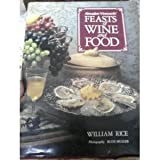 Feasts of Wine and Food, William Rice, 068806275X