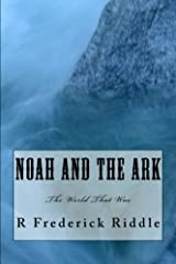 Noah and the Ark: The World That Was (Volume 2) Paperback