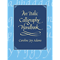 An Italic Calligraphy Handbook (Lettering, Calligraphy, Typography) (English Edition)