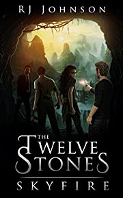 Skyfire (The Twelve Stones, Book 2)