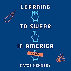 Learning to Swear in America Audiobook