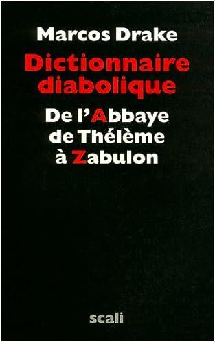 Télécharger en ligne Dictionnaire diabolique epub, pdf