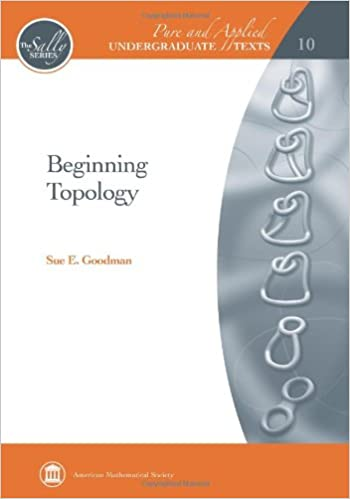 Beginning topology pure and applied undergraduate texts sue e beginning topology pure and applied undergraduate texts sue e goodman 9780821847961 amazon books fandeluxe Image collections