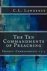 The Ten Commandments of Preaching: Excerpt: Commandments 2 & 5 (Volume 1)