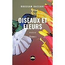 Oiseaux et fleurs (French Edition)